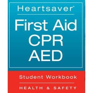 American Heart Association Heartsaver First aid CPR and AED Course